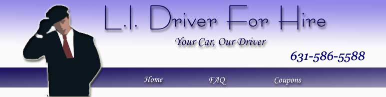 Here At Long Island Driver For Hire We Are Dedicated To Providing Excellence In Service We